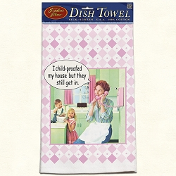 I Child-Proofed My House Retro Dish Towel