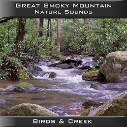 Great Smoky Mountain Nature Sounds Birds & Creek CD